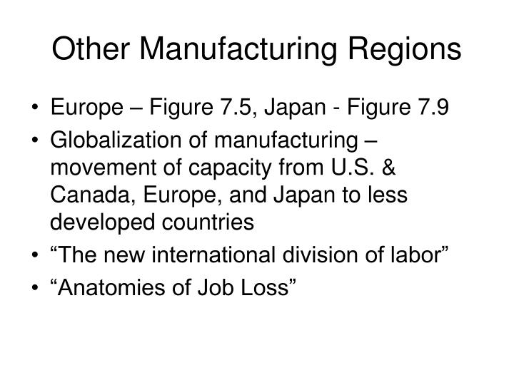 Other Manufacturing Regions