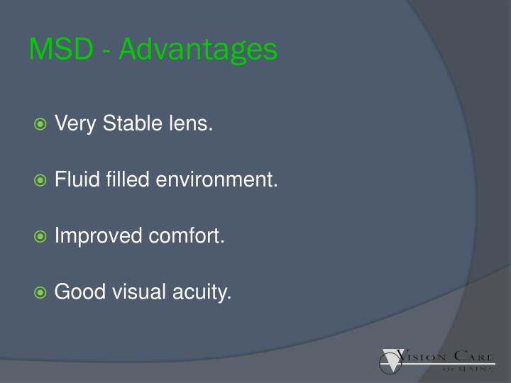MSD - Advantages