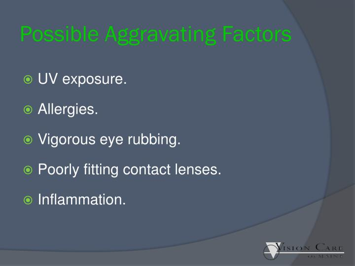 Possible Aggravating Factors