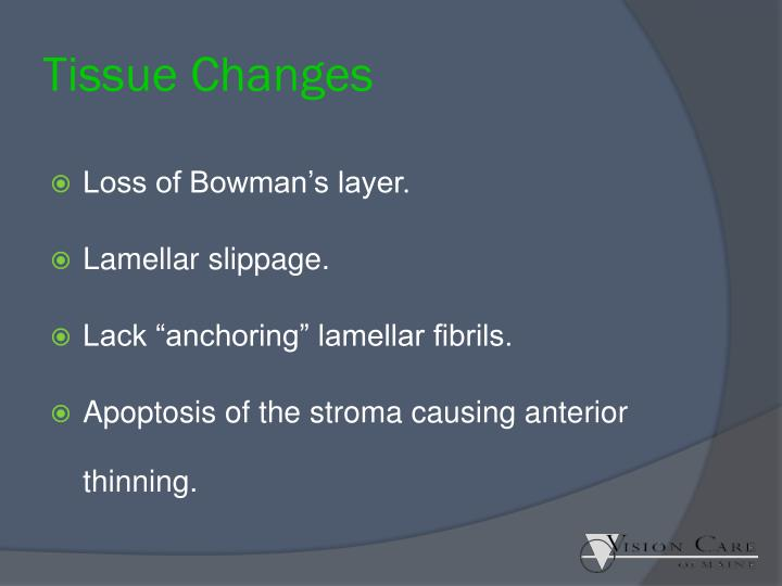 Tissue Changes
