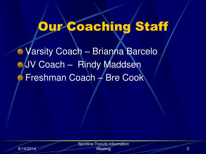 Our coaching staff