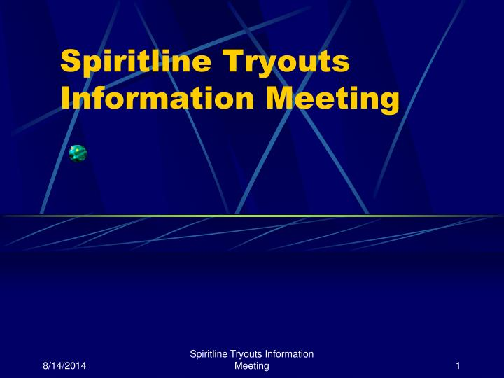 Spiritline tryouts information meeting