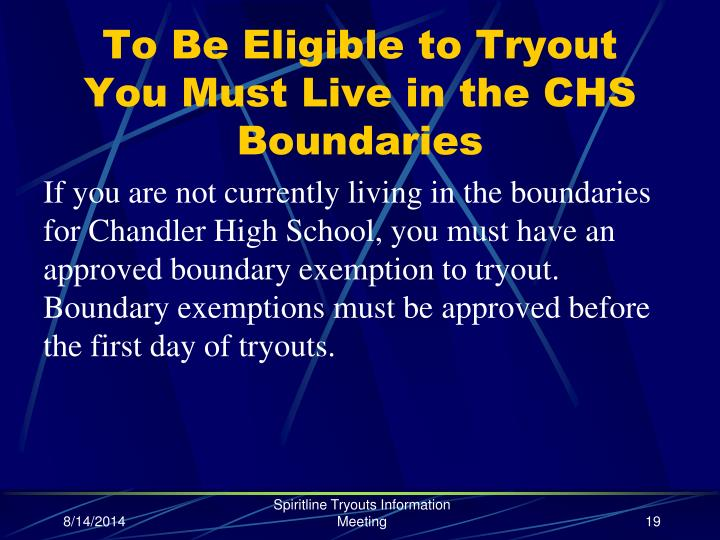 To Be Eligible to Tryout You Must Live in the CHS Boundaries