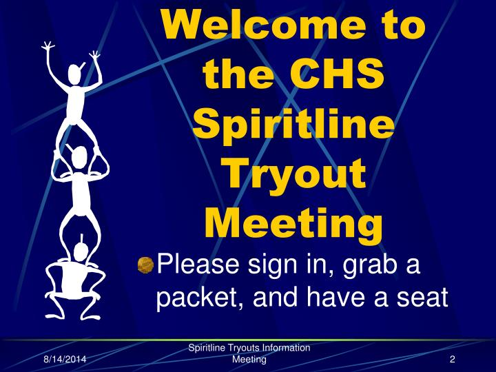 Welcome to the chs spiritline tryout meeting