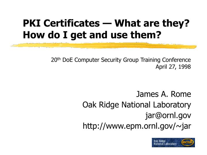 Pki certificates what are they how do i get and use them