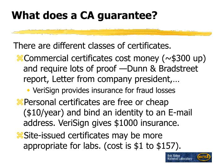 What does a CA guarantee?