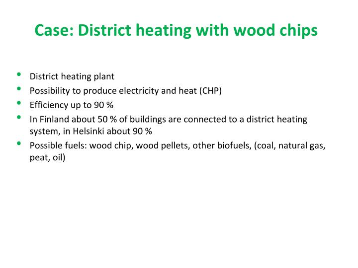 Case: District heating with wood chips