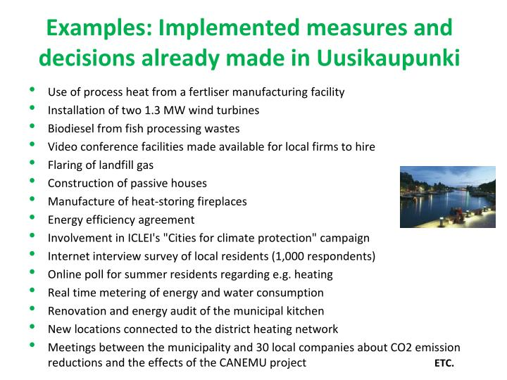 Examples: Implemented measures and decisions already made in Uusikaupunki