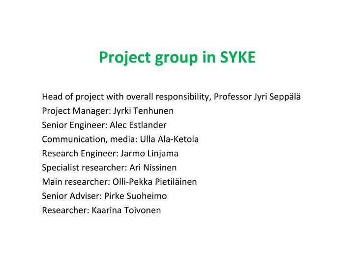 Project group in SYKE