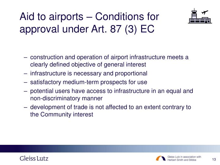 Aid to airports – Conditions for approval under Art. 87 (3) EC