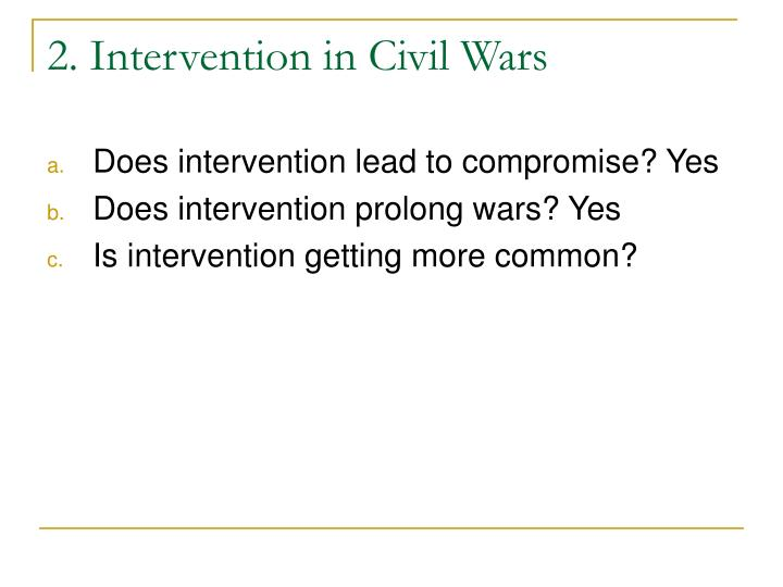 2. Intervention in Civil Wars