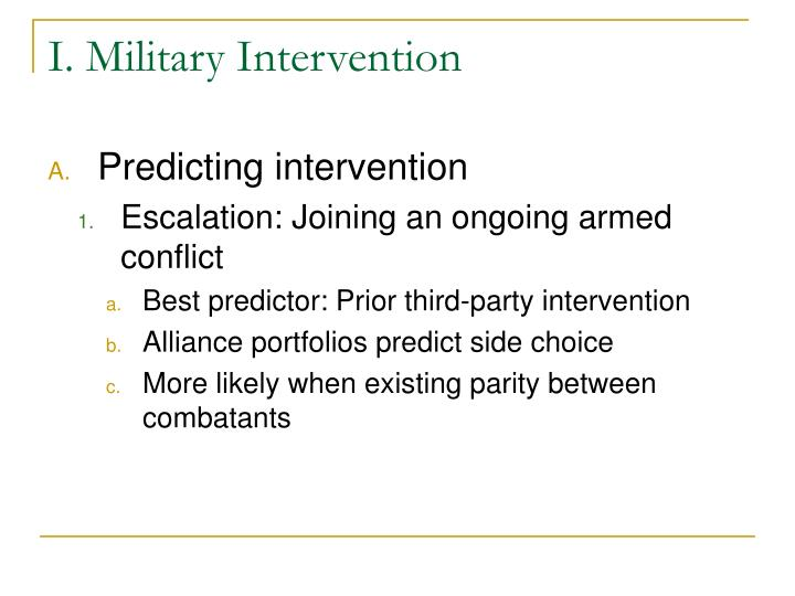 I. Military Intervention