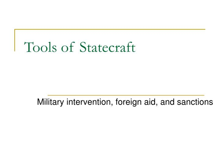 Tools of statecraft