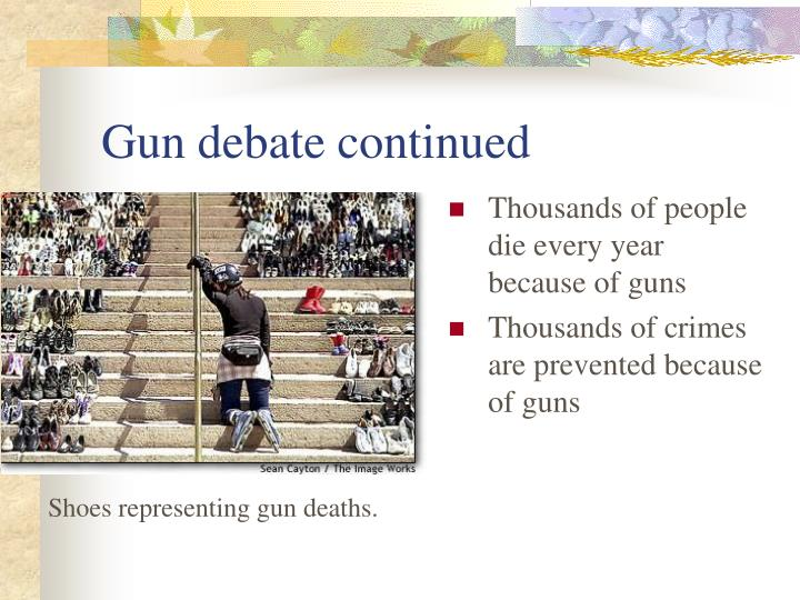 Gun debate continued