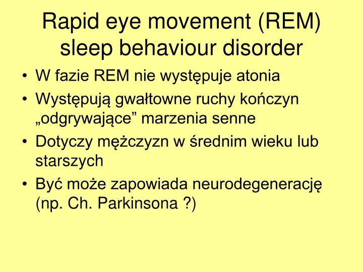 Rapid eye movement (REM) sleep behaviour disorder
