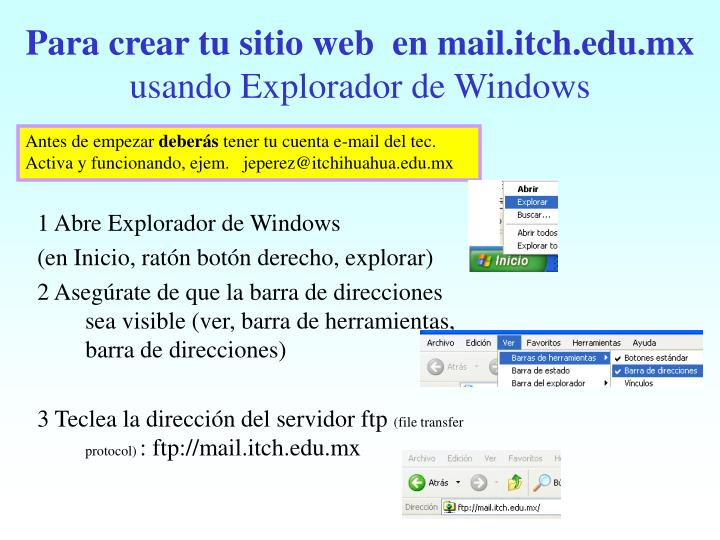 Para crear tu sitio web en mail itch edu mx usando explorador de windows