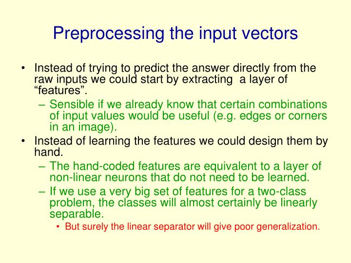 Preprocessing the input vectors