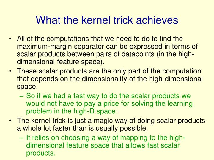 What the kernel trick achieves