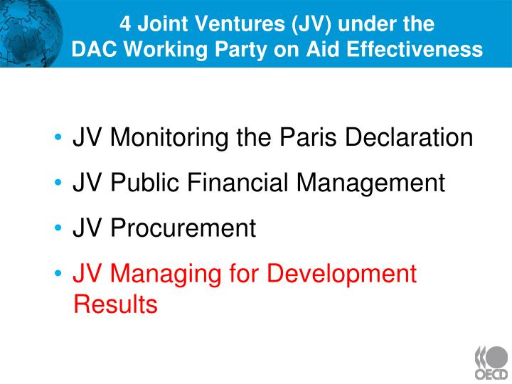 4 joint ventures jv under the dac working party on aid effectiveness