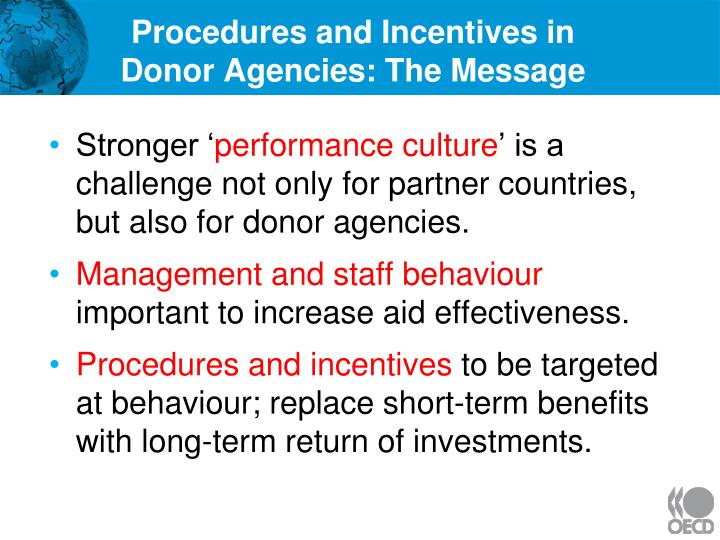 Procedures and Incentives in
