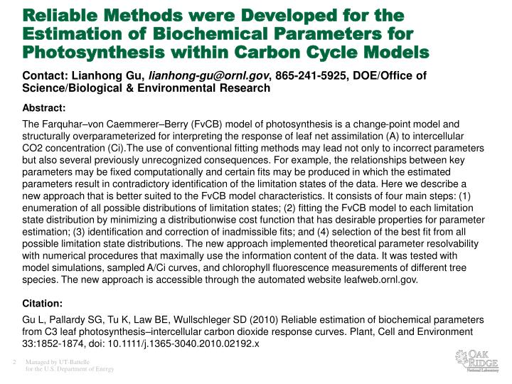 Reliable Methods were Developed for the Estimation of Biochemical Parameters for Photosynthesis within Carbon Cycle Models