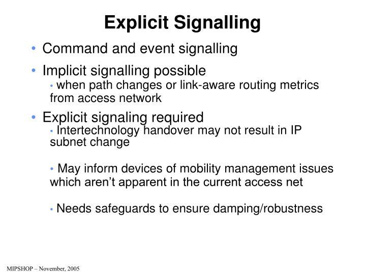 Explicit Signalling