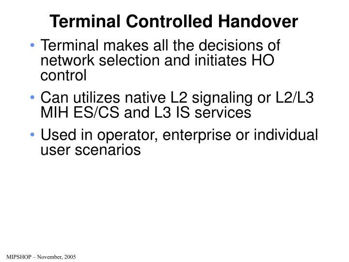 Terminal Controlled Handover