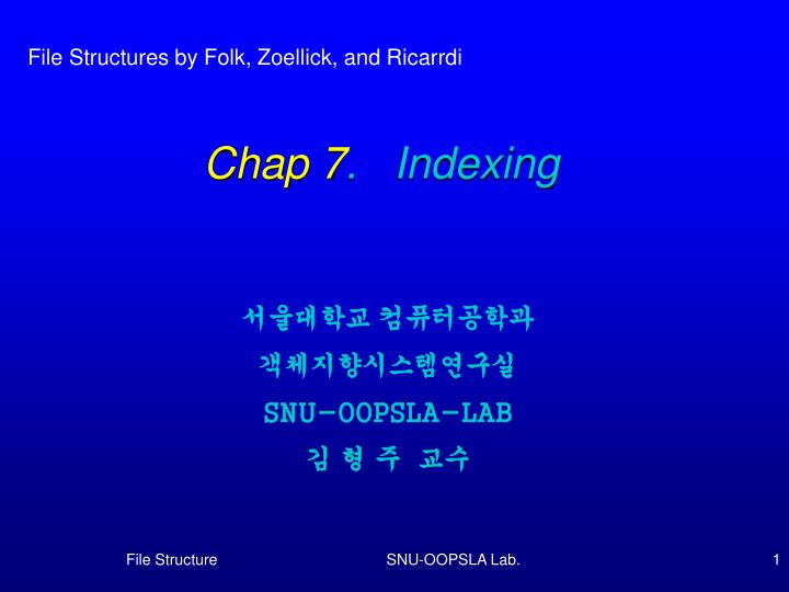 Chap 7 indexing