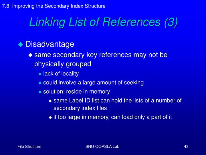 7.8  Improving the Secondary Index Structure