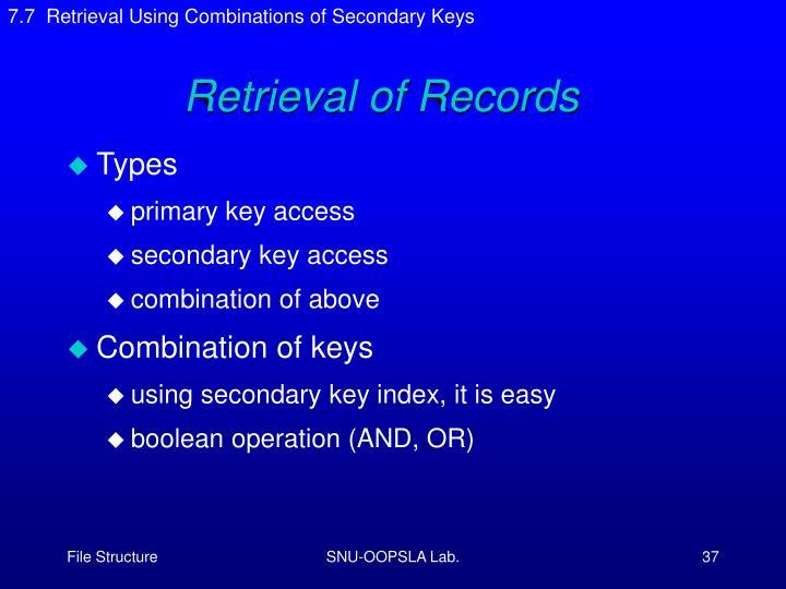 7.7  Retrieval Using Combinations of Secondary Keys