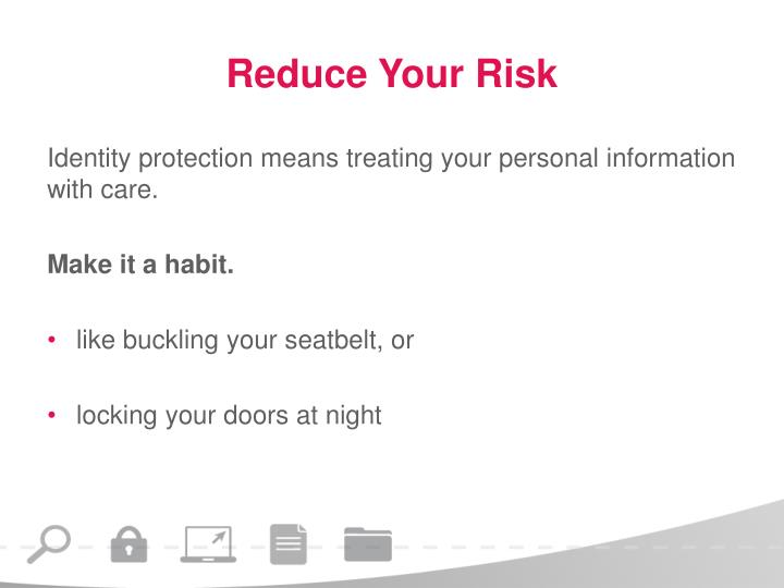 Reduce Your Risk