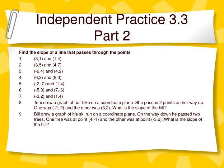 Independent Practice 3.3