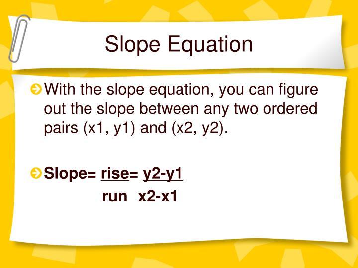 Slope Equation