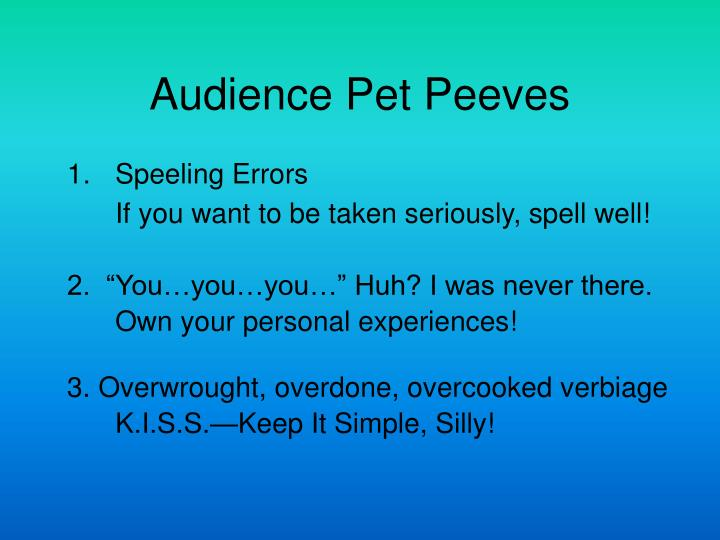 Audience Pet Peeves