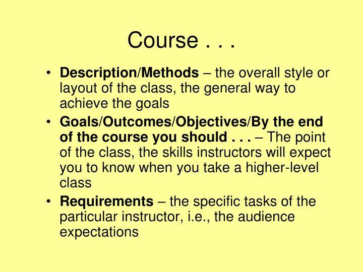 Course . . .
