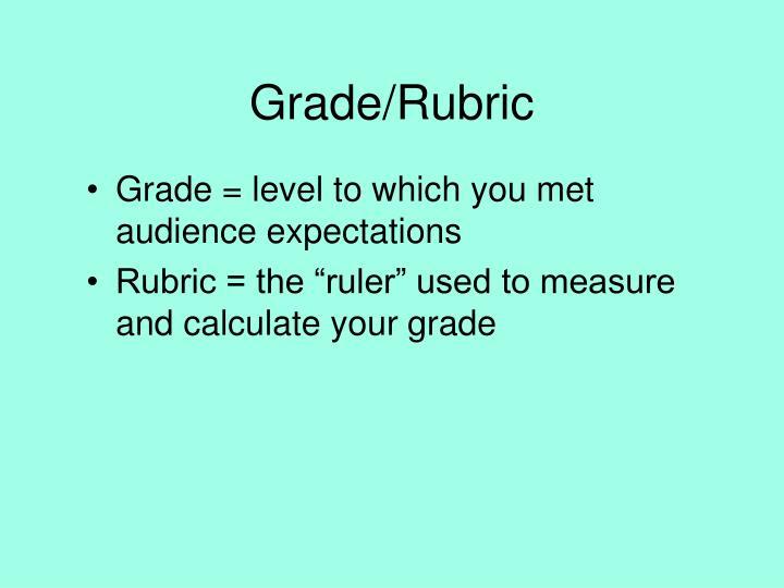 Grade/Rubric