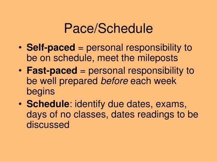 Pace/Schedule