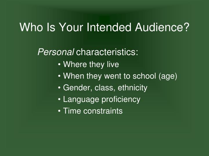 Who Is Your Intended Audience?
