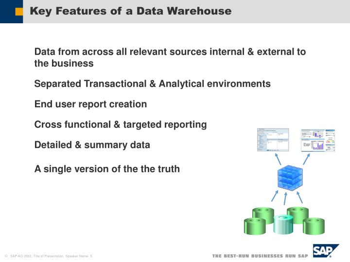 Key Features of a Data Warehouse