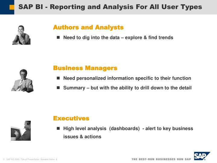 SAP BI - Reporting and Analysis For All User Types