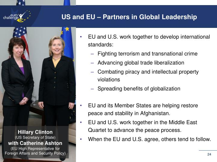 US and EU – Partners in Global Leadership