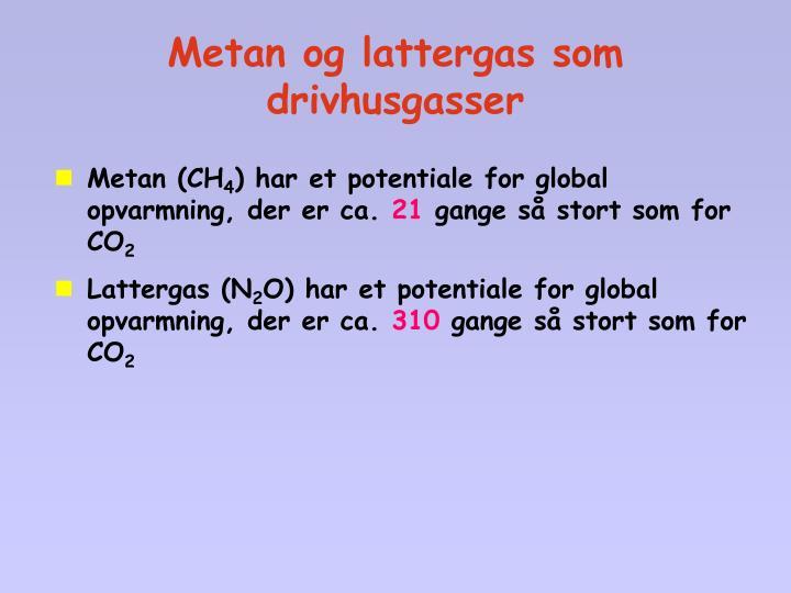 Metan og lattergas som drivhusgasser