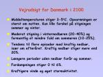 vejrudsigt for danmark i 2100