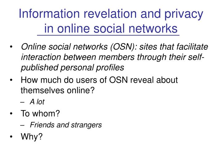 Information revelation and privacy