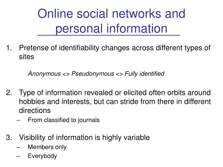 Online social networks and personal information
