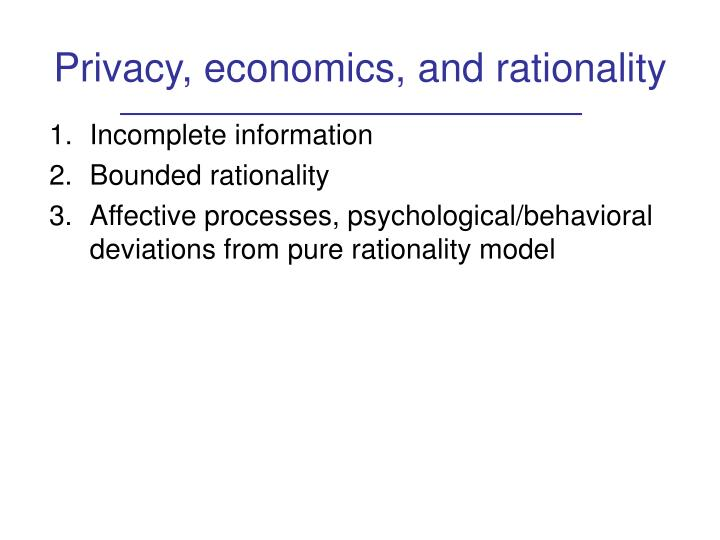 Privacy, economics, and rationality