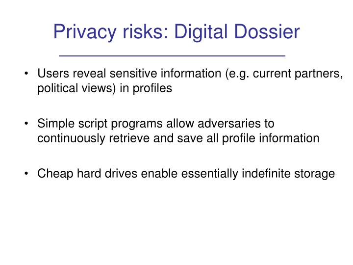 Privacy risks: Digital Dossier
