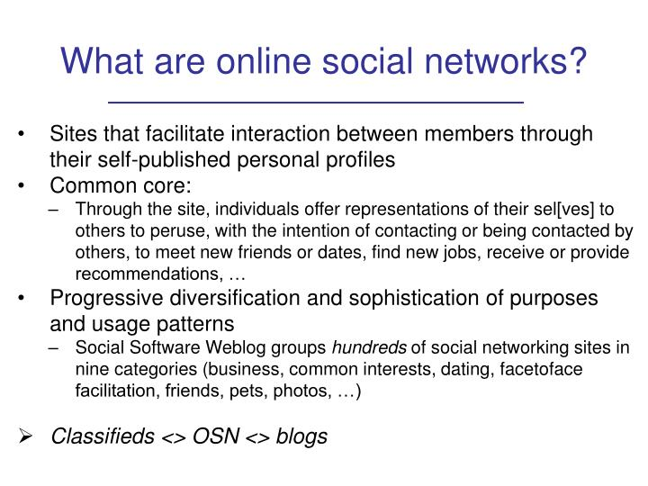 What are online social networks?