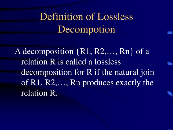 Definition of Lossless Decompotion