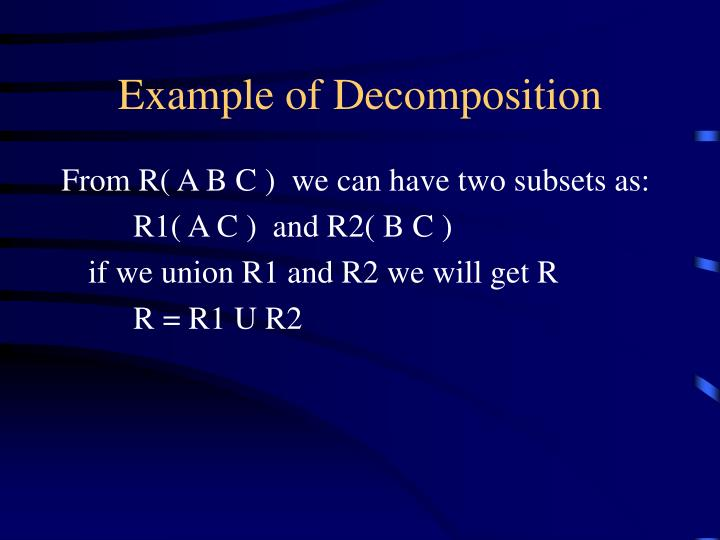 Example of Decomposition